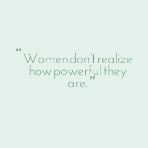 6641-women-dont-realize-how-powerful-they-are